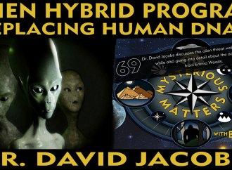 Alien Hybridization Program: Replacing Human DNA | David Jacobs – MM69