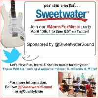 Join the Sweetwater Twitter Party for Visa gift cards and more RSVP @sweetwatersound #MomsForMusic