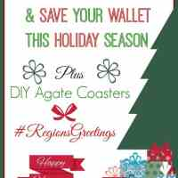 4 Ways To Spread Cheer & Save Your Wallet This Holiday Season Plus a DIY gift idea  #RegionsGreetings #Ad