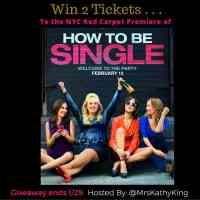 How to Be Single Giveaway to the Red Carpet Premiere 1/29 US 4 winners