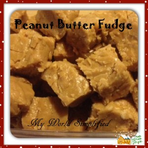 15 minute EASY Peanut Butter Fudge