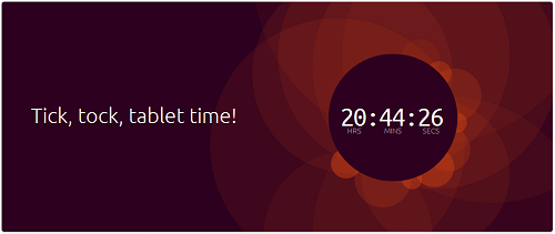 ubuntu Tick tock tablet time