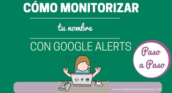 Como monitorizar tu nombre con google alerts cabecera
