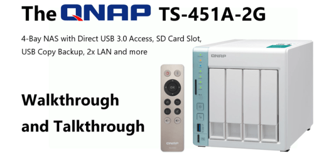 The QNAP TS-451A USB 3.0 DAS and NAS Walkthrough and Talkthrough with SPAN Thumbnail