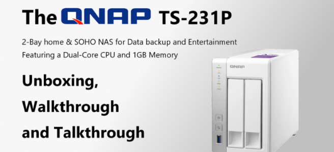 the-qnap-ts-231p-2-bay-cost-effective-nas-unboxing-walkthrough-and-talkthrough