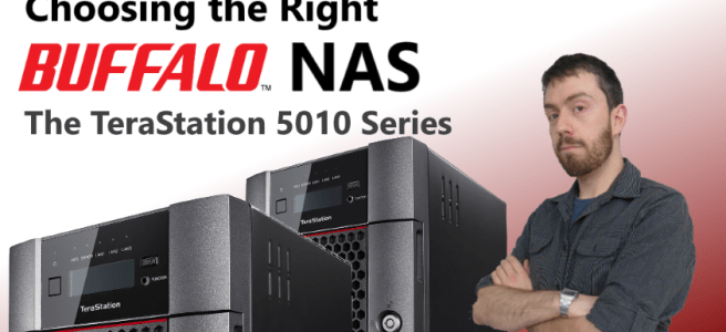 Choosing the right Buffalo NAS for 2017 - The TeraStation 5010 Series 2-Bay and 4-Bay NAS