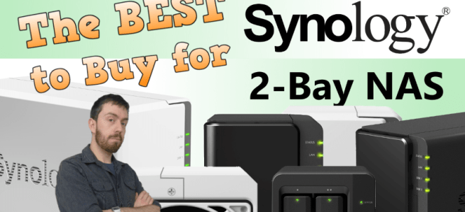 A Guide to helping you Choose the Right Synology NAS - DS216J from DS716+II. Cheap vs Power