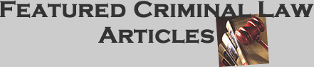 Featured Criminal Defense Legal Articles by Nashville Attorneys
