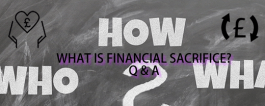 financial sacrifice Q&A