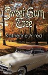 BOOK REVIEW: The Sweet Gum Tree by Katherine Allred