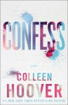 BOOK REVIEW & EXCLUSIVE EXCERPT: Confess by Colleen Hoover