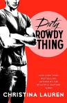 EXCLUSIVE EXCERPT: Dirty Rowdy Thing by Christina Lauren
