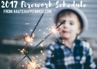 2017 Wabash Valley Fireworks Schedule