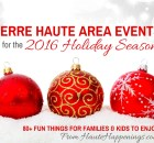 2016 holiday and Christmas events in Terre Haute and the Wabash Valley