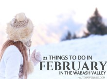 21 Things to Do in February in Terre Haute and the Wabash Valley