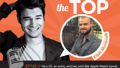 Elijah Montecelli The Top Podcast Episode 145