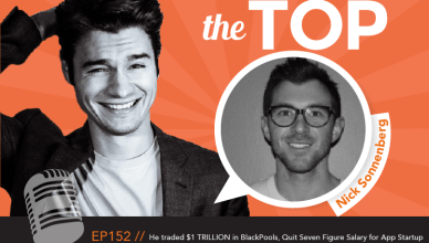Nick Sonnenberg The Top Podcast Episode 152