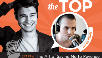 Aaron Fifield The Top Podcast Episode 179