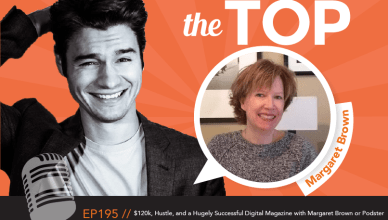 Margaret Brown The Top Podcast 195