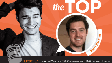 Matthew Bernman The Top Podcast Episode 201