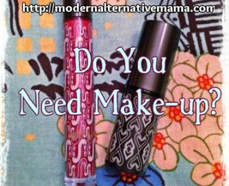 Do You Need Make-up? - A Little Bit of All of It Blog