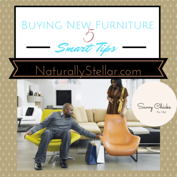 Furniture, Buying, Tips, Savvy Chicks, Naturally Stellar, Top 5, Deals, Clearance, Sale, Cheap, Shopping