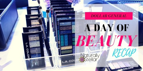 Dollar General A Day Of Beauty 2016 - Nashville, TN | Naturally Stellar