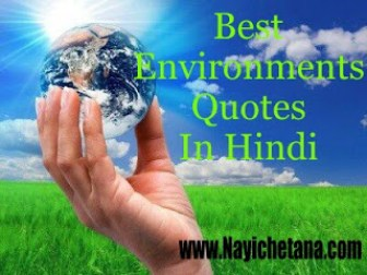 Environment Quotes and thoughts