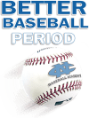better-baseball-period