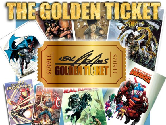 Neal Adams - Golden Ticket - 2016 - For super savings on Neal Adams Exclusives at your next local Comic Con.