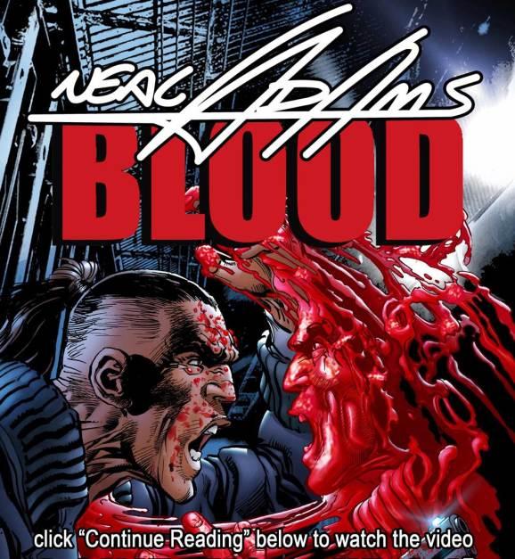 Neal Adams - Blood - Motion Comic