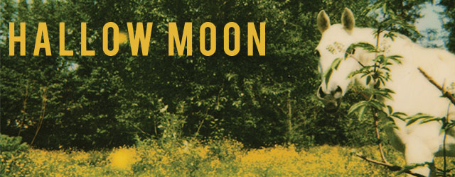 Hallow Moon's debut LP is now available on Neptoon Records!  Listen to the full album stream below.