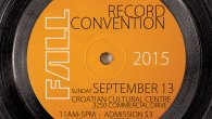 Sunday September 13th 2015is our semi-annual Record Convention atThe Croatian Cultural Centre (3250 Commercial Drive).Admission is $3 11am-5pm (No Early Bird!) For more info call us (604-324-1229) or email us […]
