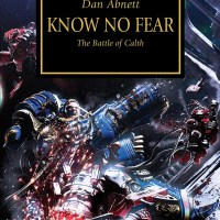 Book Review:  Know No Fear (Horus Heresy #19)