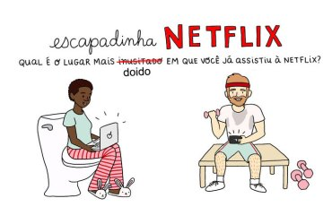 Qual-o-lugar-mais-doido-que-você-assistiu-algo-na-Netflix--StreamTeam-2