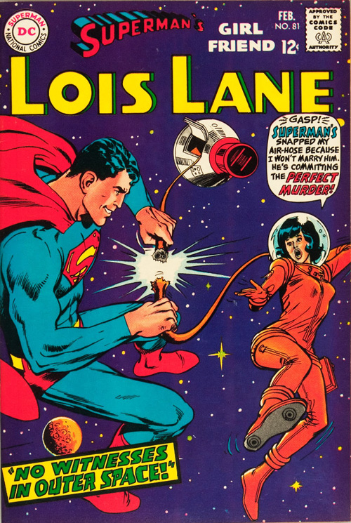Superman's Girlfriend, Lois Lane #81 - February, 1968