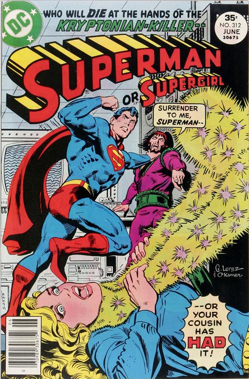 Superman #312 – June, 1977