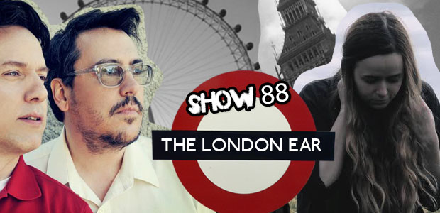 TheLondonEarShow88
