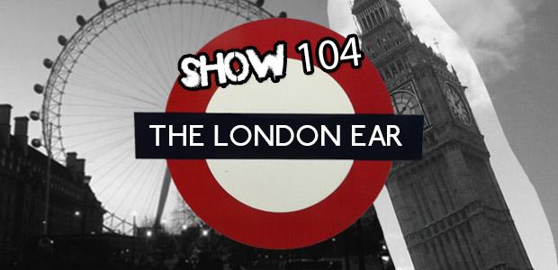 LondonearShow104