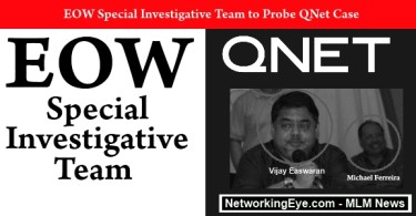 EOW Special Investigative Team to Probe QNet Case
