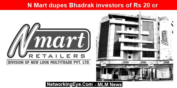 N Mart dupes Bhadrak investors of Rs 20 cr