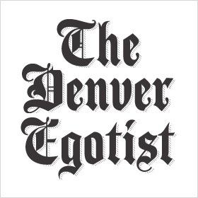 Denver Egotist
