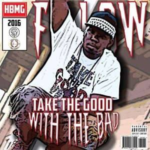 F.Low - Take The Good With The Bad