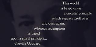 The Spiral Principle of Neville Goddard