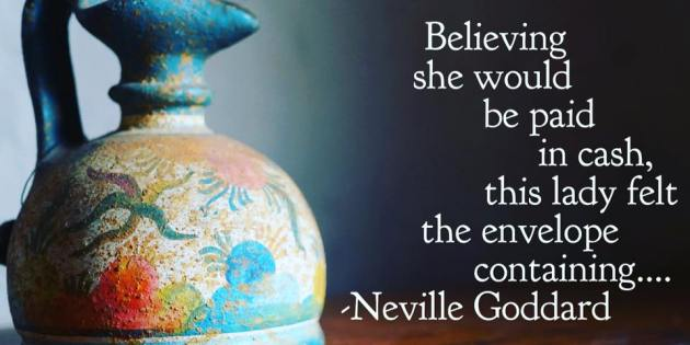 Neville Goddard Taught Her How To Manifest Money Within 24 Hours