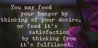 The Secret Feeding Your Satisfaction – Neville Goddard