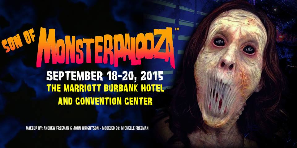 Son of Monsterpalooza coming to Burbank in September