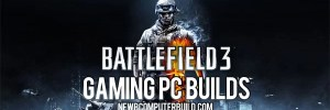 Battlefield-3-gaming-pc-builds