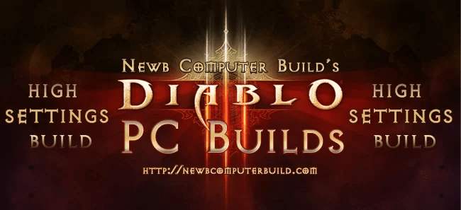 Diablo III High Settings PC Build