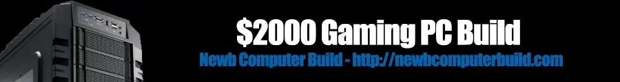 $2000 PC Build 2013